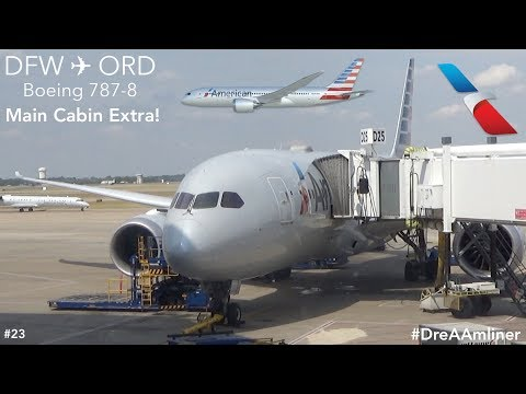 TRIP REPORT | American Airlines | Dallas To Chicago | Boeing 787-8 Dreamliner | Main Cabin Extra