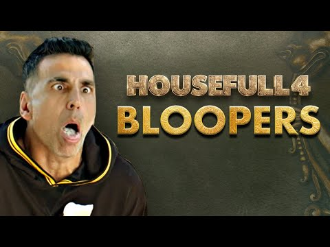 Housefull 4 | Bloopers- Journey Through The Madness