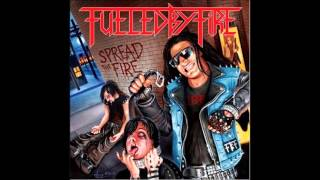 Fueled By Fire- Metal Forever