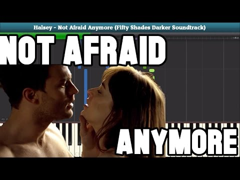 Not Afraid Anymore (Halsey - Fifty Shades Darker Soundtrack) Piano Tutorial - Free Sheet Music
