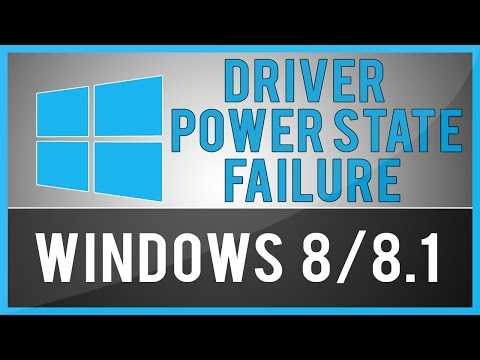Windows 8/8.1 : Driver Power State Failure (Problem Fix)