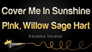 P!nk & Willow Sage Hart - Cover Me In Sunshine (Karaoke Version)