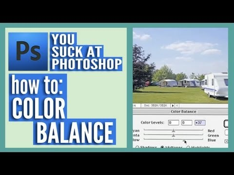 You Suck at Photoshop - Color Balance