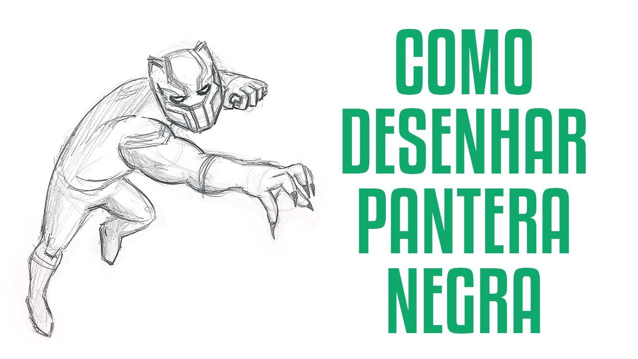 Como Desenhar Pantera Negra Youtube