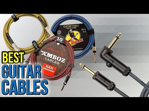 8 Best Guitar Cables 2017