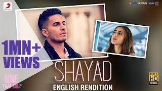 Shayad (English Rendition) – Love Aaj Kal l Lyric Video l Arjun l Pritam l Sara Ali Khan