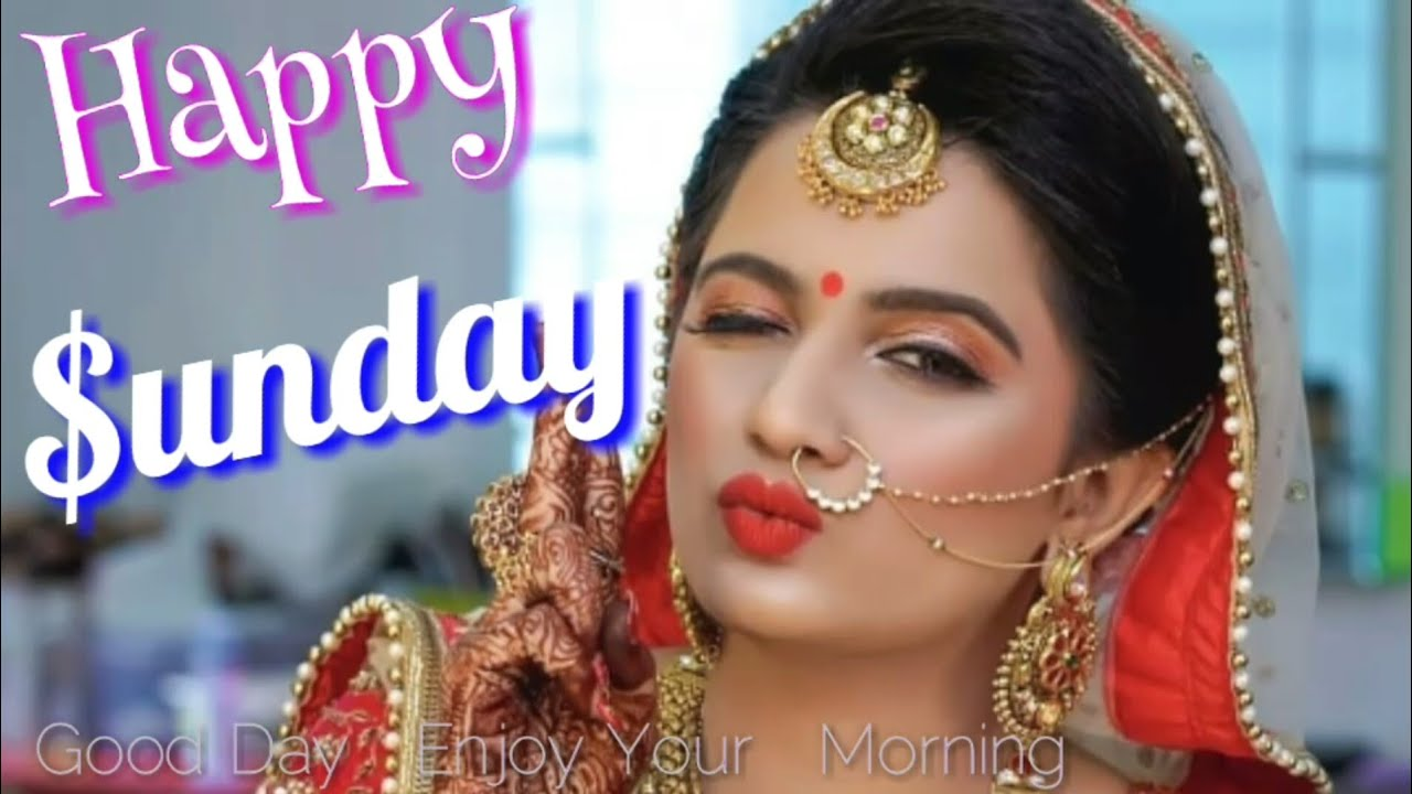 Khubsurat Sunday Video Good Morning Happy Sunday Quotes In Hindi
