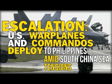 ESCALATION: U.S. WARPLANES AND COMMANDOS DEPLOY TO PHILIPPINES AMID SOUTH CHINA SEA TENSIONS