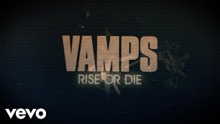 VAMPS - RISE OR DIE feat. Richard Z. Kruspe of Emigrate / Rammstein(LYRIC VIDEO)
