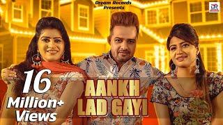 Aankh Lad Gayi | Sonika Singh, Mandeep Rana, Anney Bee | New Haryanvi Songs Haryanavi 2019 DJ