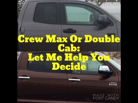 Toyota Tundra Crew Max Or Double Cab? Let Me Help You Decide ***Watch Until The Very End***