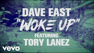 dave-east-woke-up-lyric-video-ft-tory-lanez