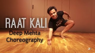 Raat Kali Unplugged | Deep Mehta Choreography