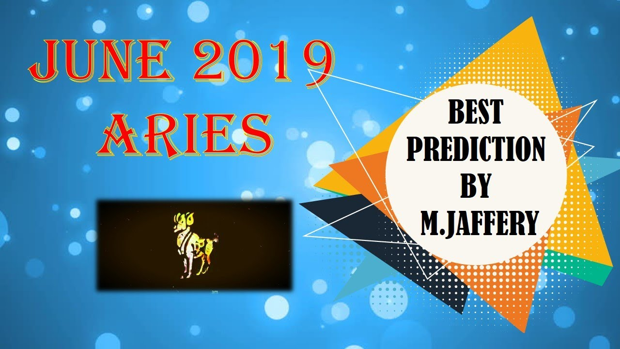 Aries June monthly horoscope 2019|Aries June 2019 forecast in Urdu & Hindi  By M  Jaffery