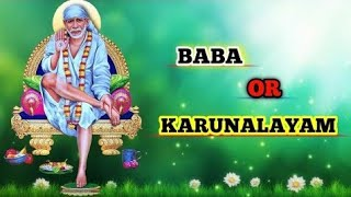Baba Oru karunalayam /SP Balasubramaniam/ Sai Baba songs