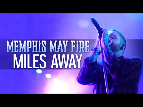 """Memphis May Fire - """"Miles Away"""" LIVE! Take Action Tour"""
