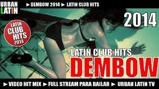 Dembow 2014 Vol. 1 - Latin Club Hits (Dembow, Reggaeton, Perreo)
