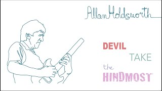 Allan Holdsworth - Devil Take the Hindmost (The Augmented Scale, a Contemporary Modal Perspective)