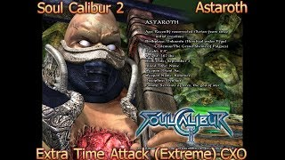 Soul Calibur 2 - Astaroth - Extra Time Attack (Extreme)