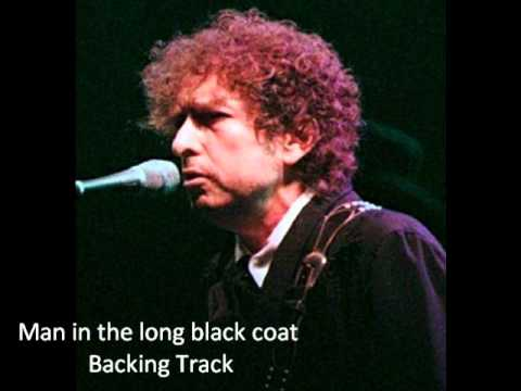 Bob Dylan Backing Track Man in the Long Black Coat - YouTube