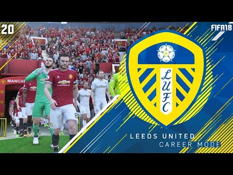 TRIP TO OLD TRAFFORD! - FIFA 18 Leeds United Career Mode #20