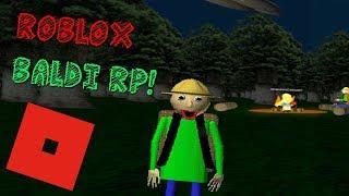 AWESOME BALDI'S BASICS ROLEPLAY! (ROBLOX Baldi's Basics Roleplay)