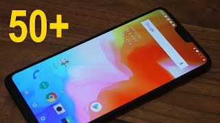 50+ Amazing Tips & Tricks to Customize your OnePlus 6