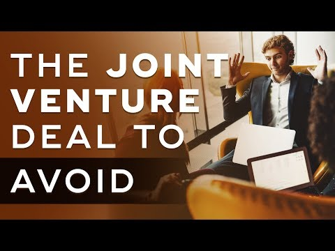 The Type of Joint Venture Deal You Should Avoid At All Costs | Dan Lok