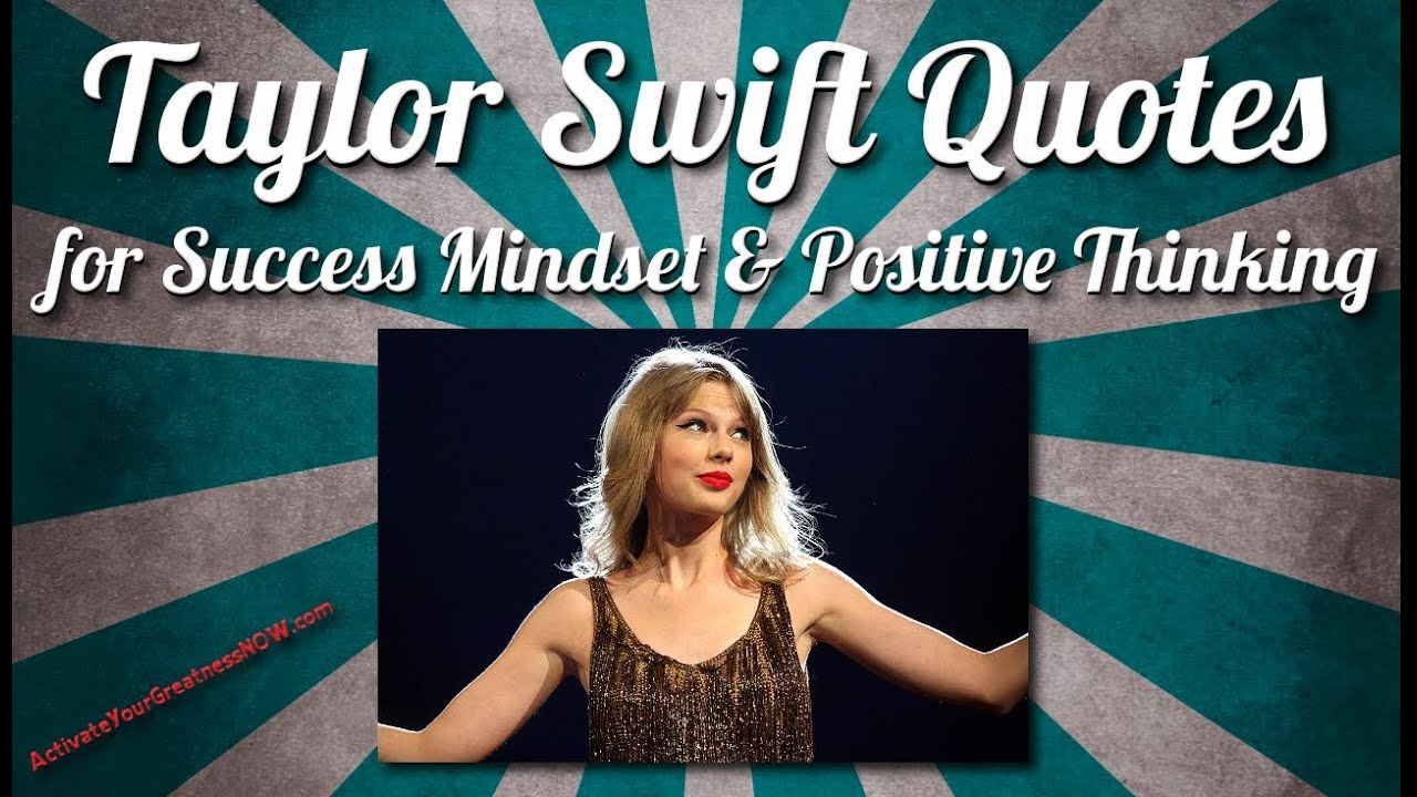Taylor Swift Quotes for Life, Happiness, Success ...