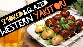 Smoked And Glazed Western Yakitori ! Scrumptious As It Can Be...