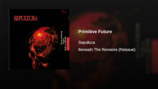 Primitive Future (Reissue)