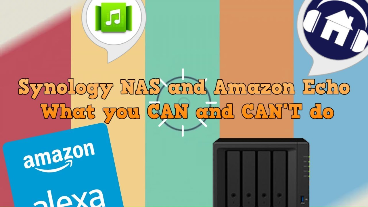 Synology NAS and Amazon Alexa - What you CAN and CANNOT do
