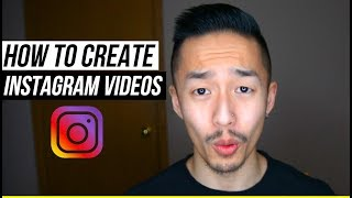 How To Make Instagram Videos In 2019 (FULL Step-by-Step Tutorial)