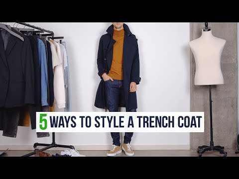 5 Different Ways To Style A Trench Coat | Men's Fashion Outfit Inspiration