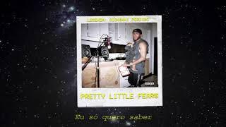 6LACK - Pretty Little Fears ft. J.Cole [LEGENDADO/PT-BR]