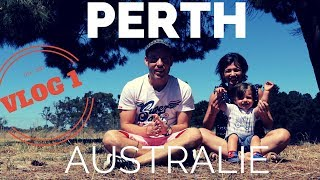 VLOG PERTH #1 : NATURE INCROYABLE !!!