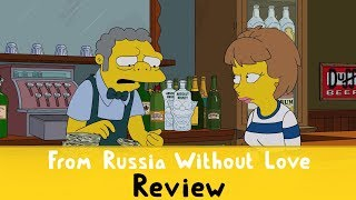 The Simpsons S30E06 - 'From Russia Without Love' Review