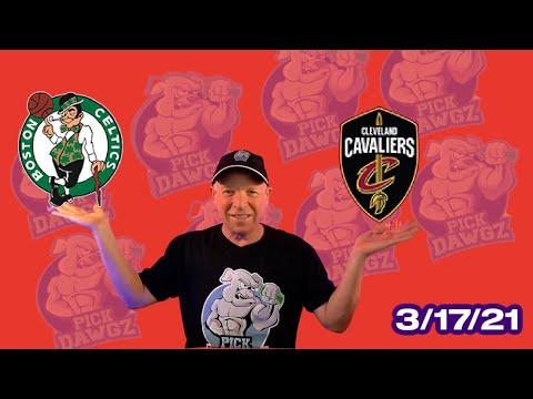 Cleveland Cavaliers vs Boston Celtics 3/17/21 Free NBA Pick and Prediction NBA Betting Tips
