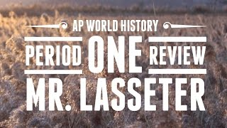 AP World History Exam - Period 1 Review