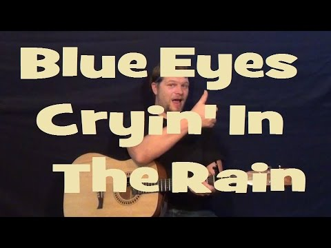 Blue Eyes Crying In The Rain Willie Nelson Strum Fingerstyle