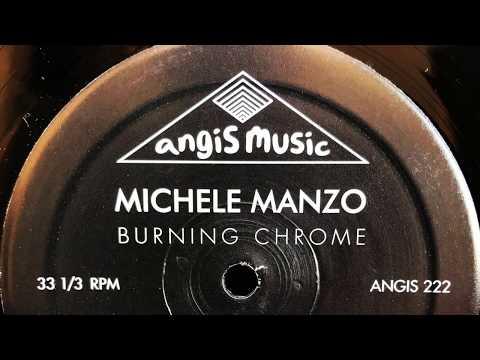 Michele Manzo - Burning Chrome [ANGIS 222]