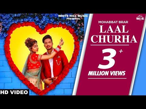 New Punjabi Songs 2017 - Laal Churha (Full Video) Mohabbat Brar- Latest Punjabi Songs 2017 - WHM