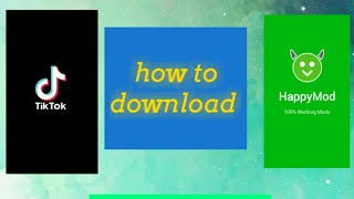 Gambar cover How to download Happy mod and Tiktok