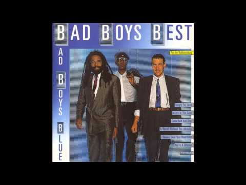 Bad Boys Blue ‎- Bad Boys Best (Full Album)