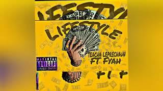 Teacha Leprechaun Ft. Fyah - Lifestyle - November 2019