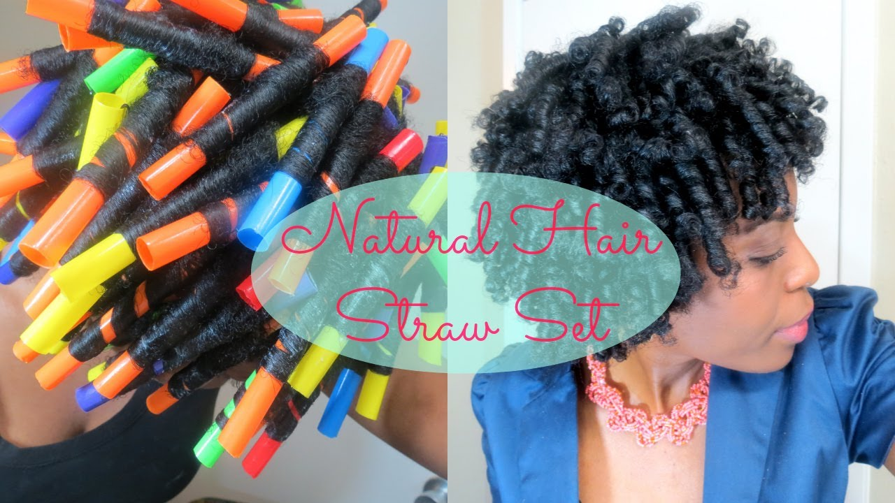 77* Straw set on Natural Hair - YouTube