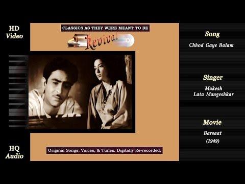 Chhod Gaye Balam | Classics Revival | Barsaat 1949 | Mukesh | Lata | Raj Kapoor | Nargis | HD