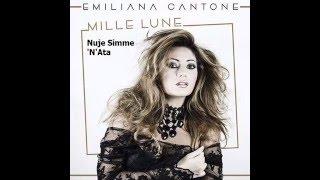 03 - Nuje Simme 'N'Ata - Emiliana Cantone - Dal CD Mille Lune - Emiliana Cantone 2016