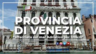 Provincia di Venezia - Piccola Grande Italia