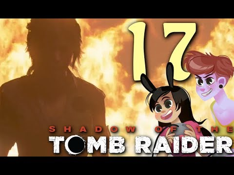 Breaking Churches - Shadow of the Tomb Raider Part 17 (2 Girls 1 Let's Play Gameplay)